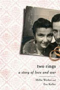 Buy *Two Rings: A Story of Love and War* by Millie Werber and Eve Keller online