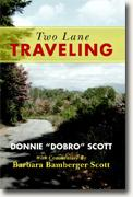 *Two Lane Traveling* by Donnie 'Dobro' Scott