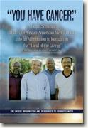 Buy *You Have Cancer: A Death Sentence That Four African-American Men  Turned Into An Affirmation To Remain In the Land of The Living* by Ronald Bazile online