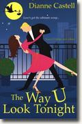 Buy *The Way U Look Tonight* by Dianne Castell online