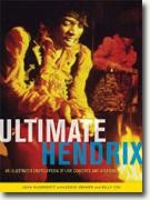 *Ultimate Hendrix: An Illustrated Encyclopedia of Live Concerts & Sessions* by John McDermott
