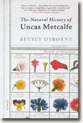 *The Natural History of Uncas Metcalfe* by Betsey Osborne