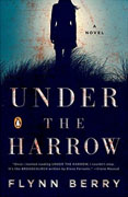 *Under the Harrow* by Flynn Berry