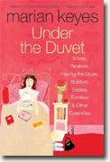 Buy *Under the Duvet: Shoes, Reviews, Having the Blues, Builders, Babies, Families and Other Calamities* online