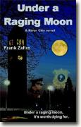 Buy *Under a Raging Moon* by Frank Zafiro online