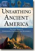 Buy *Unearthing Ancient America: The Lost Sagas of Conquerors, Castaways, and Scoundrels * by Frank Joseph online