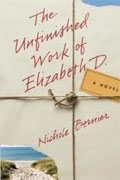 *The Unfinished Work of Elizabeth D.* by Nichole Bernier