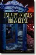 Buy *Unhappy Endings* by Brian Keene