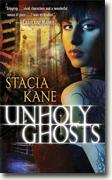 Buy *Unholy Ghosts (Downside Ghosts, Book 1)* by Stacia Kane