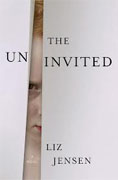 Buy *The Uninvited* by Liz Jensenonline