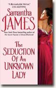 Buy *The Seduction of an Unknown Lady* by Samantha James online