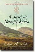 *A Secret and Unlawful Killing: A Mystery of Medieval Ireland* by Cora Harrison