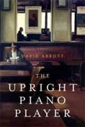 *The Upright Piano Player* by David Abbott