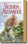 Buy *Believe* by Victoria Alexander online