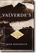 Buy *Valverde's Gold: In Search of the Last Great Inca Treasure* online