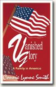 Buy *Vanished Glory: A Family In America* online