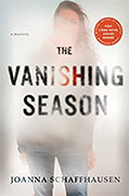 Buy *The Vanishing Season* by Joanna Schaffhausenonline