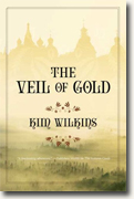 Buy *The Veil of Gold* by Kim Wilkins