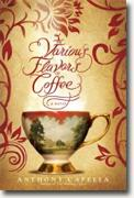 Buy *The Various Flavors of Coffee* by Anthony Capella online
