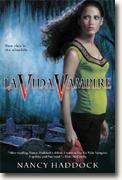 Buy *La Vida Vampire* by Nancy Haddock online