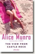 Buy *The View from Castle Rock: Stories* by Alice Munro online