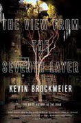 *The View from the Seventh Layer: Stories* by Kevin Brockmeier