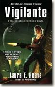 *Vigilante: A Major Ariane Kedros Novel* by Laura E. Reeve