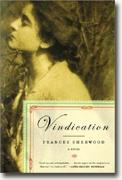 *Vindication* by Frances Sherwood