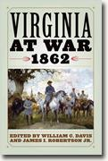 Buy *Virginia at War, 1862* by William C. Davis and James I. Robertson online