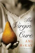 Buy *The Virgin Cure* by Ami McKay online