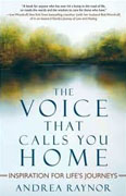 Buy *The Voice That Calls You Home: Inspiration for Life's Journeys* by Andrea Raynor online