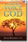 *How to Hear the Voice of God* by Susan Shumsky
