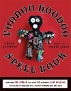 *The Voodoo Hoodoo Spellbook* by Denise Alvarado