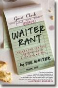 Buy *Waiter Rant: Thanks for the Tip - Confessions of a Cynical Waiter* by The Waiter online