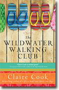 *The Wildwater Walking Club* by Claire Cook
