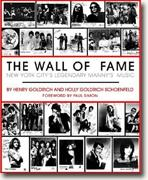 *The Wall of Fame: New York City's Legendary Manny's Music* by Henry Goldrich & Holly Goldrich Schoenfeld