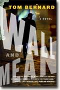 Buy *Wall and Mean* by Tom Bernard online