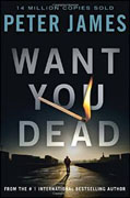 *Want You Dead (Detective Superintendent Roy Grace)* by Peter James