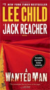 *A Wanted Man: A Jack Reacher Novel* by Lee Child