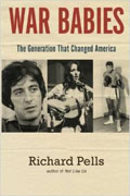 *War Babies: The Generation That Changed America* by Richard Pells