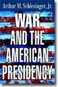 Buy *War and the American Presidency