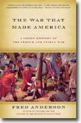 *The War That Made America: A Short History of the French & Indian War* by Fred Anderson