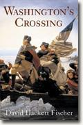 *Washington's Crossing (Pivotal Moments in American History)* by David Hackett Fischer
