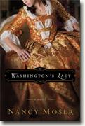 Buy *Washington's Lady (Ladies of History Series #3)* by Nancy Moser online