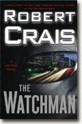 *The Watchman: A Joe Pike Novel* by Robert Crais