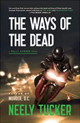*The Ways of the Dead* by Neely Tucker