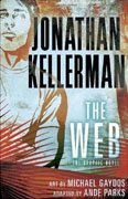 *The Web: The Graphic Novel* by Jonathan Kellerman, adapted by Ande Parks, illustrated by Michael Gaydos
