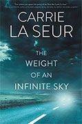 Buy *The Weight of an Infinite Sky* by Carrie La Seuronline