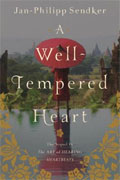Buy *A Well-Tempered Heart* by Jan-Philipp Sendker online