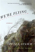 Buy *We're Flying: Stories* by Peter Stammonline